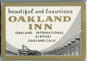 Oakland Inn, Oakland International Airport, Oakland Calif.